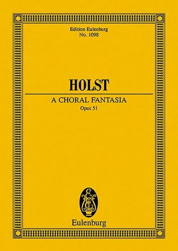 Gustav Holst - A Choral Fantasia - Partition - di-arezzo.com