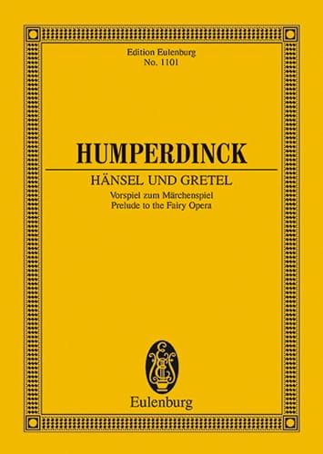 Hänsel Und Gretel, Ouverture - Conducteur - laflutedepan.com