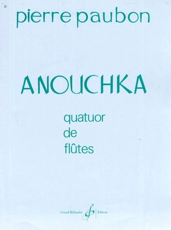 Anouchka - Pierre Paubon - Partition - laflutedepan.com
