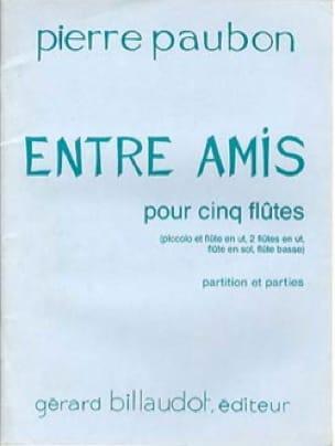Entre amis - Pierre Paubon - Partition - laflutedepan.com