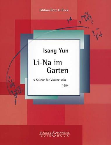 Li-Na im Garten - Isang Yun - Partition - Violon - laflutedepan.com