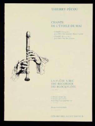 Chants de l'étoile de Mai - Thierry Pécou - laflutedepan.com