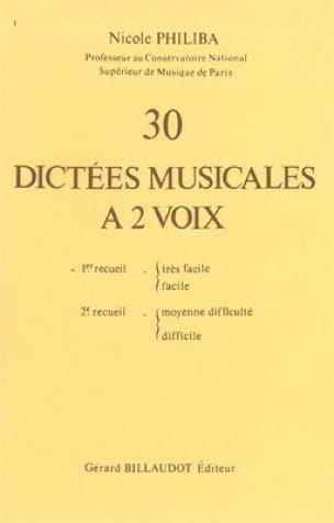 Nicole Philiba - 30 Musical Dictations with 2 Voices - Volume 1 - Partition - di-arezzo.co.uk