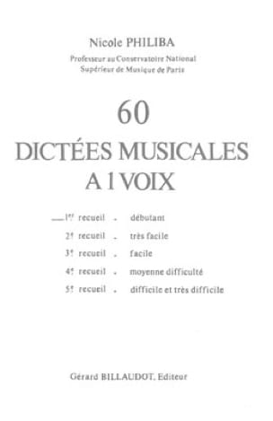 Nicole Philiba - 60 Musical Dictations with 1 Voice - Volume 1 - Partition - di-arezzo.co.uk