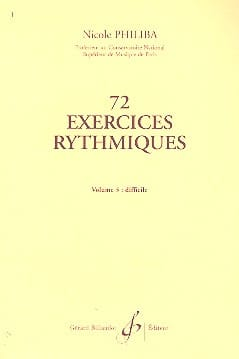 Nicole Philiba - 72 Rhythmic Exercises - Volume 3 - Partition - di-arezzo.co.uk