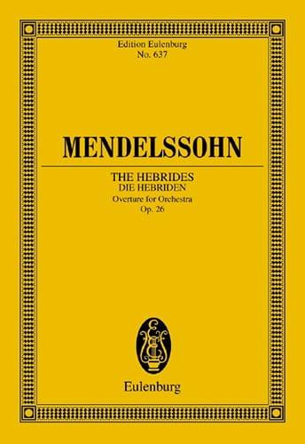 MENDELSSOHN - Die Hebriden, op. 26 - Open - Partitur - Partition - di-arezzo.com