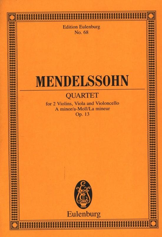 MENDELSSOHN - Streich-Quartett A-Moll Op. 13 - Partition - di-arezzo.com