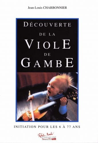 Jean-Louis Charbonnier - Discover the Viola of Gambe Volume 1 - Partition - di-arezzo.co.uk