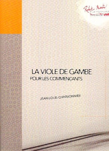 Jean-Louis Charbonnier - The Viola of Gambe for Beginners - Partition - di-arezzo.co.uk