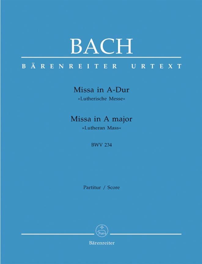 Missa A-dur Lutherische Messe BWV 234 - Conducteur - laflutedepan.com