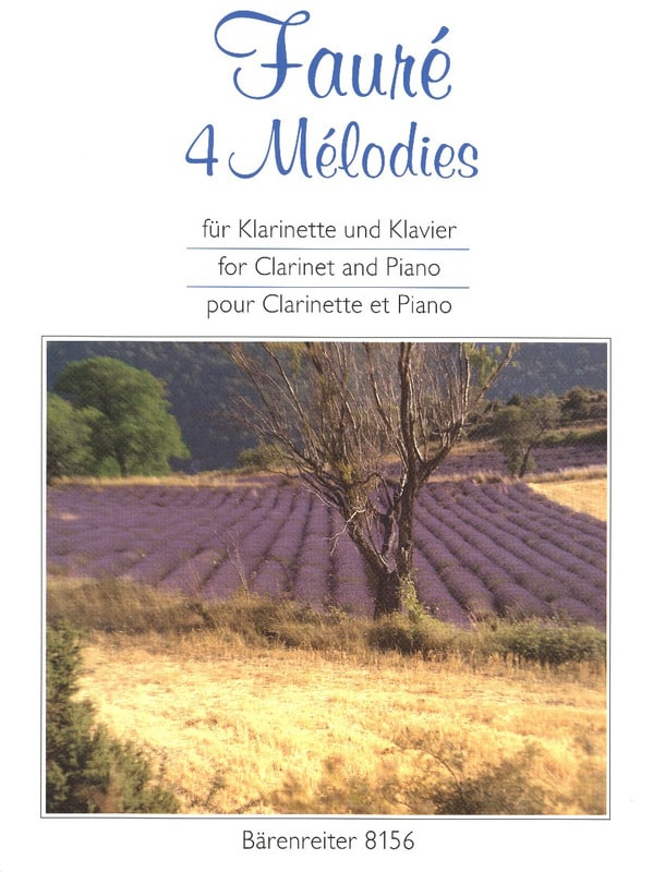 Gabriel Fauré - 4メロディー。クラリネットとピアノのために手配された - Partition - di-arezzo.jp