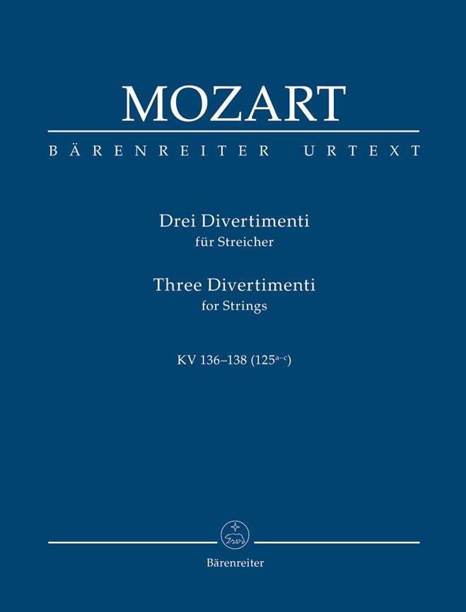 MOZART - 3 Divertimenti für Streichquartett oder Streichorchester. Urtext der NeuenMozart - Partition - di-arezzo.fr