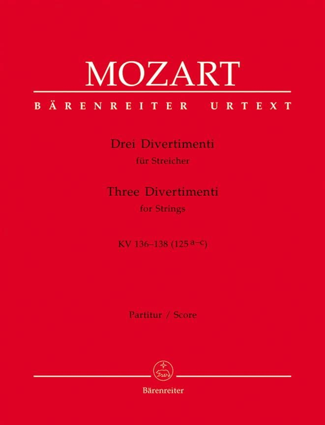 MOZART - Drei Divertimenti KV 136-138 125a-c - Partitur - Partition - di-arezzo.co.uk