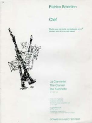 Clef - Patrice Sciortino - Partition - Clarinette - laflutedepan.com
