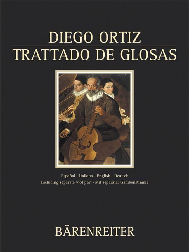 Diego Ortiz - Tratado de Glosas Sober Clausulas Y Otros Generaciones de Puntos en la Música de - Partition - di-arezzo.es