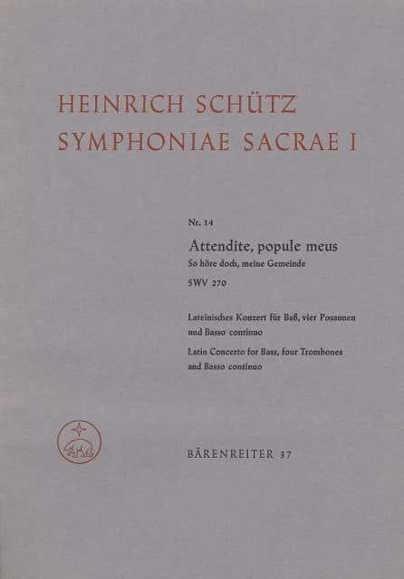 Attendite, popule meus - So höre doch, meine Gemeinde. Symphoniae sacrae I/14 - laflutedepan.com