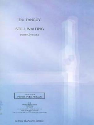 Still Waiting - Flûte Solo - Eric Tanguy - laflutedepan.com