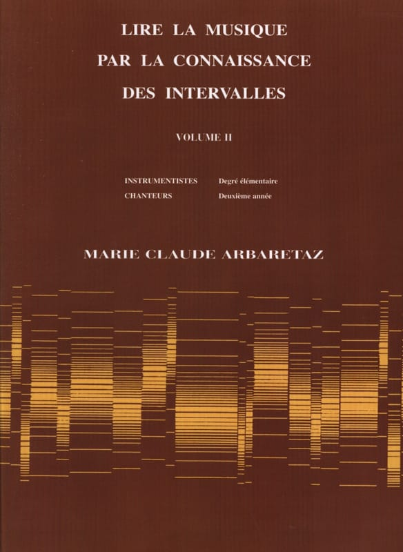 Marie Claude Arbaretaz - Reading Music Through Knowledge of Volume 2 Intervals - Partition - di-arezzo.co.uk