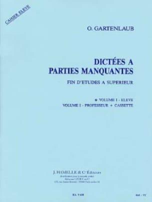 Odette Gartenlaub - Dictations A Missing Parts - FE-Superior - Volume 1 Student - Partition - di-arezzo.com