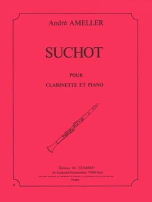 Suchot - André Ameller - Partition - Clarinette - laflutedepan.com