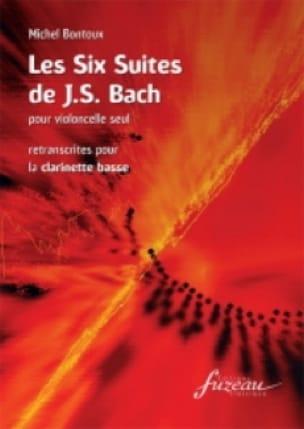 Bach Johann Sebastian / Bontoux Michel - 6 Suites - Bass Clarinet - Partition - di-arezzo.co.uk