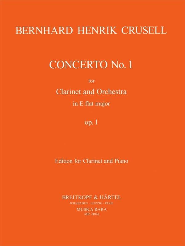 Bernhard Henrik Crusell - Concierto para clarinete E bemol mayor op. 1 n ° 1 - Partition - di-arezzo.es