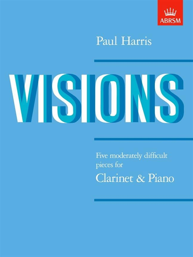 Visions - Paul Harris - Partition - Clarinette - laflutedepan.com