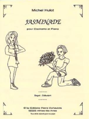 Jasminade - Michel Hulot - Partition - Clarinette - laflutedepan.com