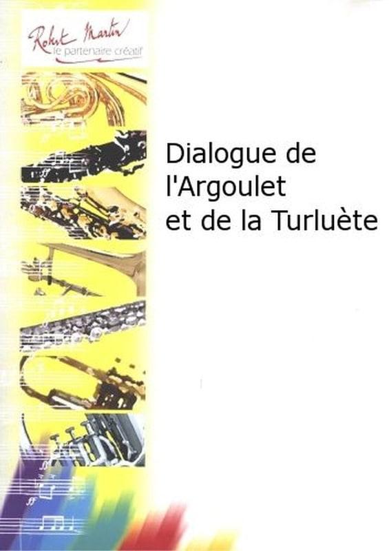 Dialogue de l'Argoulet et de la Turluete - laflutedepan.com