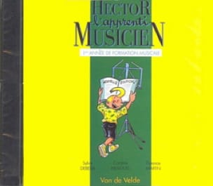 Sylvie DEBEDA, Florence MARTIN et Caroline HESLOUIS - CD - Hector L'apprenti Musicien - Volume 1 - Partition - di-arezzo.fr
