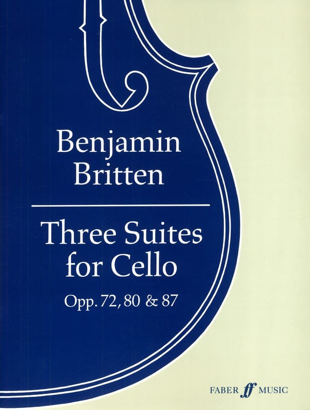 Benjamin Britten - 3 Suites Opus 72 - 80 - 87 - Partition - di-arezzo.com