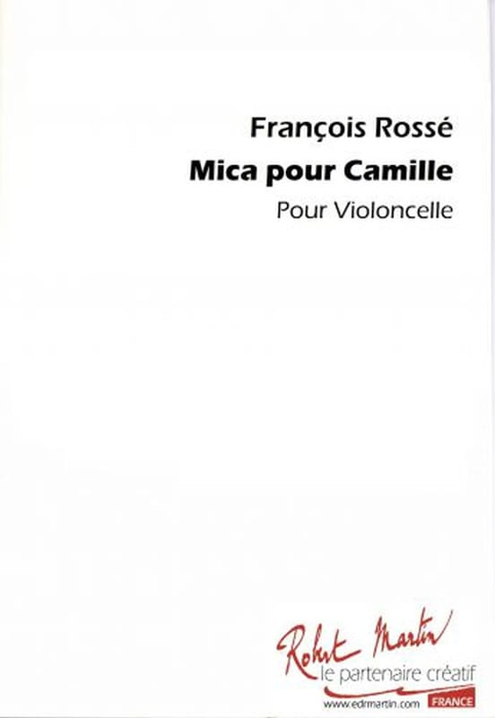 Mica pour Camille - Violoncelle - François Rossé - laflutedepan.com