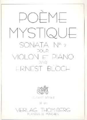 Ernest Bloch - Poem Mystique Sonata n ° 2 - Partition - di-arezzo.co.uk
