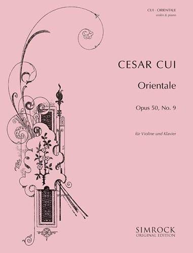 Orientale op. 50 n° 9 - Violon - César Cui - laflutedepan.com