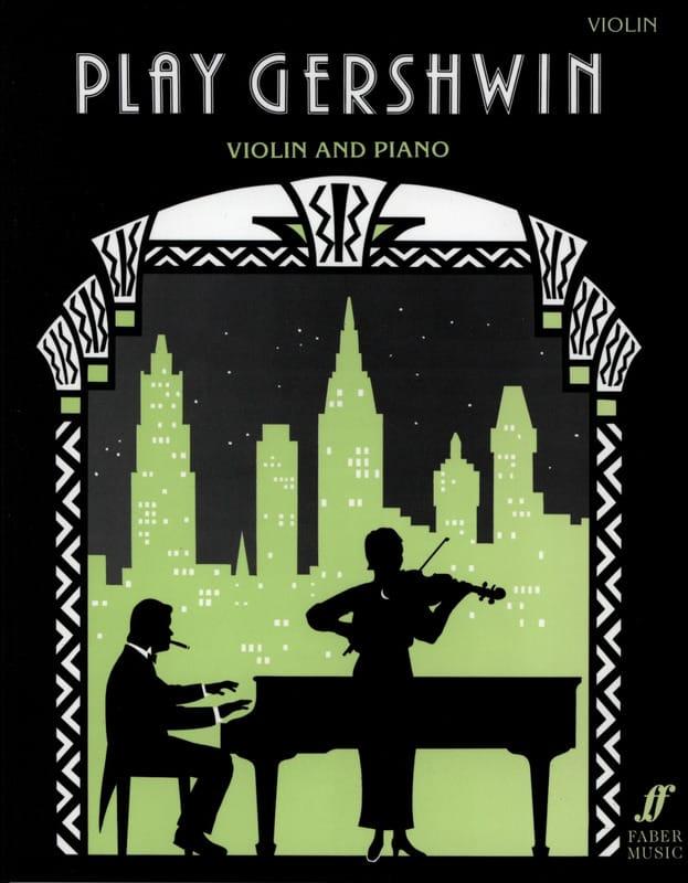 Gershwin George - Tocar Gershwin - Violin - Partition - di-arezzo.es
