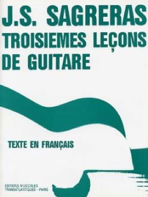 Julio S. Sagreras - Troisièmes leçons de guitare - Partition - di-arezzo.fr
