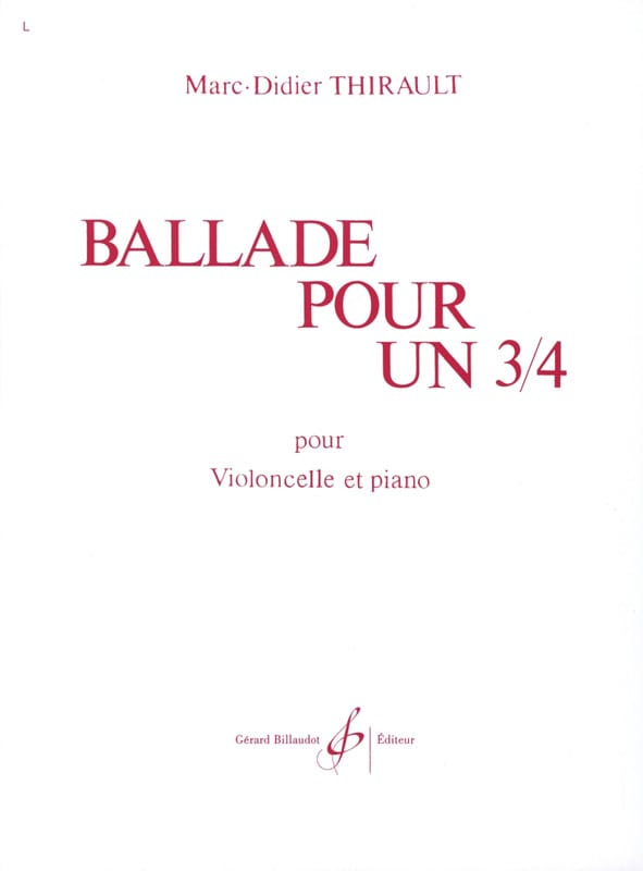 Marc-Didier Thirault - Ballad for a 3/4 - Partition - di-arezzo.co.uk