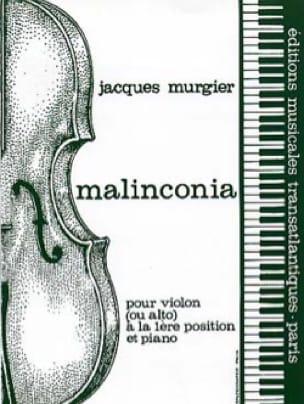 Malinconia - Jacques Murgier - Partition - Violon - laflutedepan.com