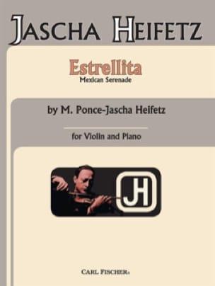 Estrellita - Ponce Manuel Maria / Heifetz Jascha - laflutedepan.com