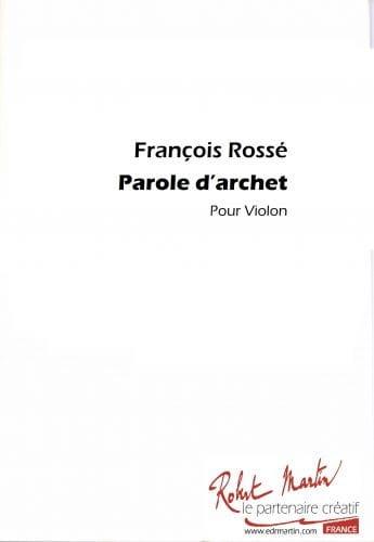 Parole d'archet ! - François Rossé - Partition - laflutedepan.com