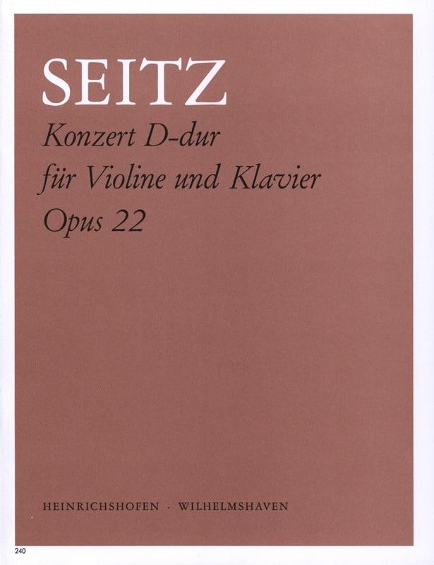 Friedrich Seitz - Konzert D-Dur op. 22 - Partition - di-arezzo.fr