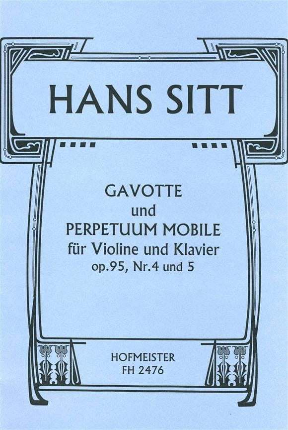 Hans Sitt - Gavotte op. 95 No. 4 and Perpetuum Mobile op. 95 n ° 5 - Partition - di-arezzo.co.uk