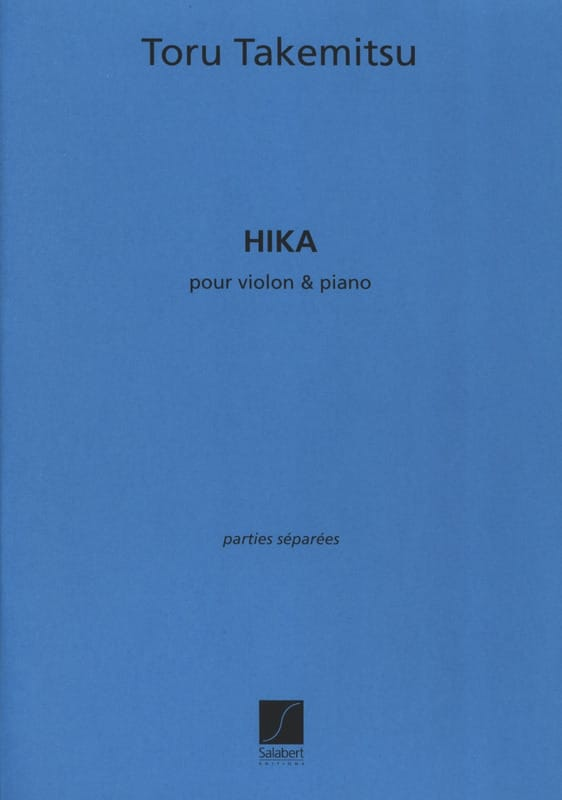 Hika - TAKEMITSU - Partition - Violon - laflutedepan.com