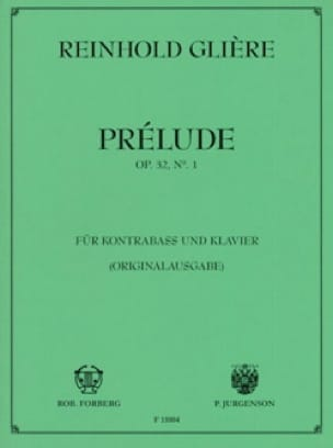 Reinhold Gliere - Prelude op. 32 n ° 1 - Partition - di-arezzo.co.uk