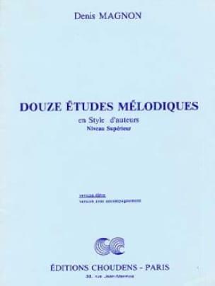 Denis Magnon - 12 Melodic studies - Superior - Student - Partition - di-arezzo.co.uk