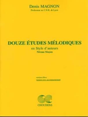 Denis Magnon - 12 Melodic studies - Medium - Prof - Partition - di-arezzo.co.uk