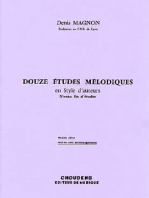 Denis Magnon - 12 Melodic studies - End of study - Prof - Partition - di-arezzo.co.uk