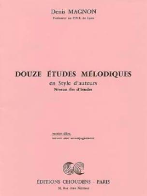 Denis Magnon - 12 Melodic studies - End of study - Student - Partition - di-arezzo.co.uk
