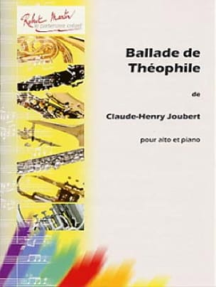 Claude-Henry Joubert - Ballad of Théophile - Partition - di-arezzo.co.uk