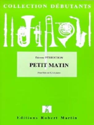 Petit Matin - Etienne Perruchon - Partition - laflutedepan.com